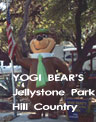 Fun for the whole family can be found at the Jellystone Park, with a Texas supper show to boot